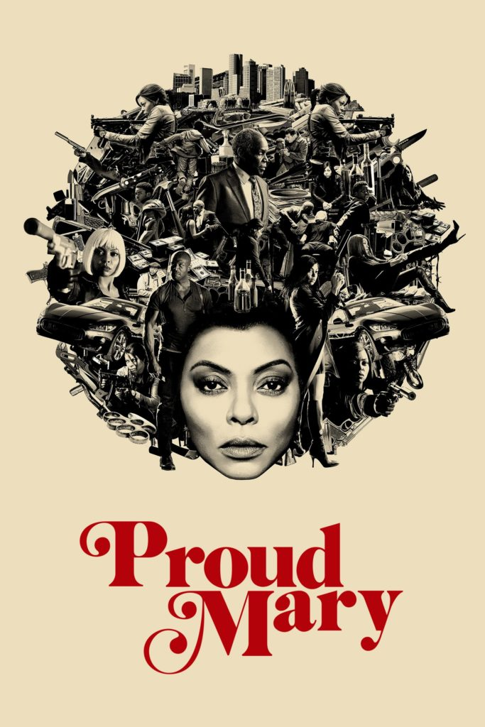 """Poster for the movie """"Proud Mary"""""""